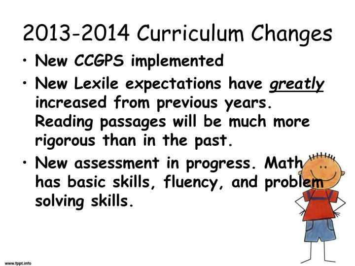 2013-2014 Curriculum Changes