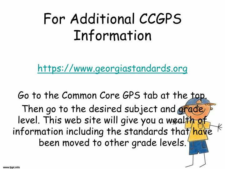 For Additional CCGPS Information