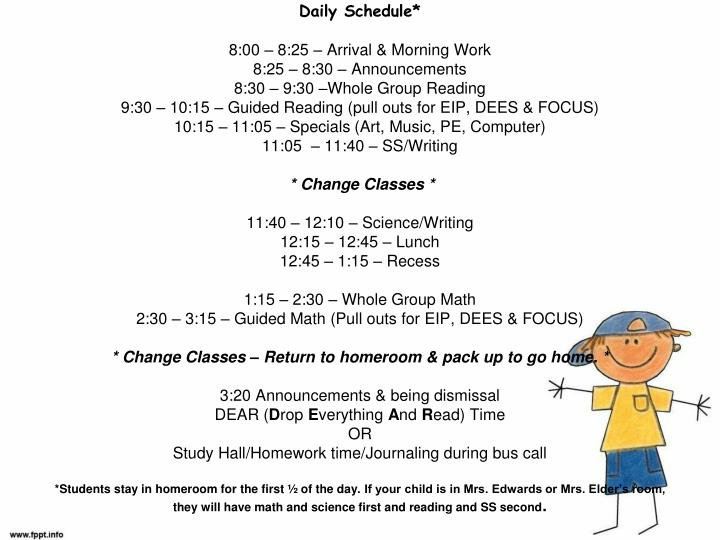 Daily Schedule*