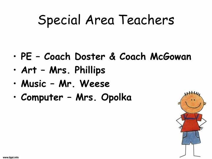 Special area teachers