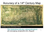 accuracy of a 14 th century map