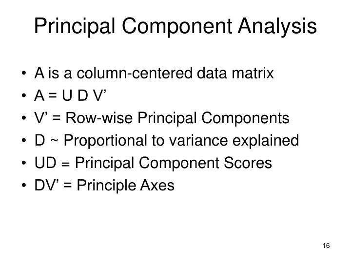 A is a column-centered data matrix