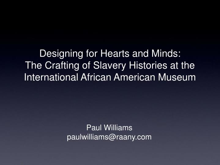Designing for Hearts and Minds: