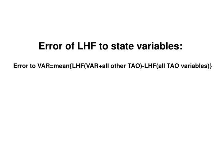 Error of LHF to state variables: