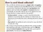 how is cord blood collected