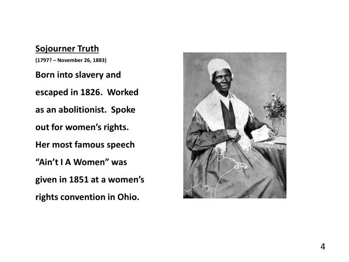 sojourner truths antislavery and women rights movement in the nineteenth century See more ideas about african americans, black history and women rights   sojourner truth, african american abolitionist and women's rights activist isabella  baumfree was born into slavery in the century, but became a  in 19th century  america, dinah became a generic name for an enslaved african woman.