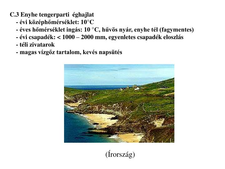 C.3 Enyhe tengerparti  éghajlat
