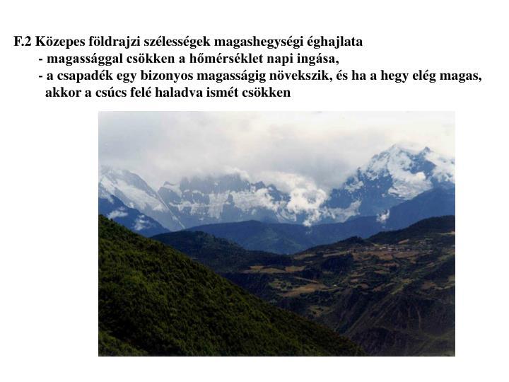 F.2 Közepes földrajzi szélességek magashegységi éghajlata