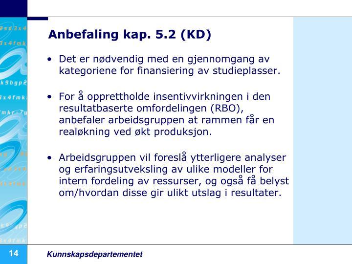 Anbefaling kap. 5.2 (KD)