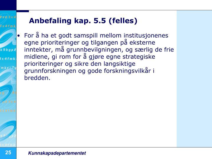 Anbefaling kap. 5.5 (felles)