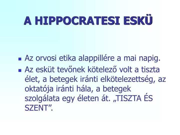 A HIPPOCRATESI ESKÜ