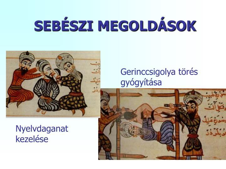 SEBÉSZI MEGOLDÁSOK