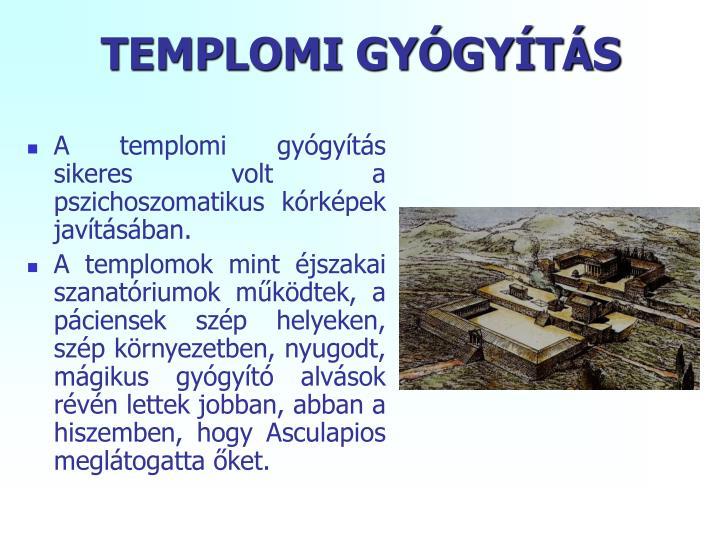 TEMPLOMI GYÓGYÍTÁS