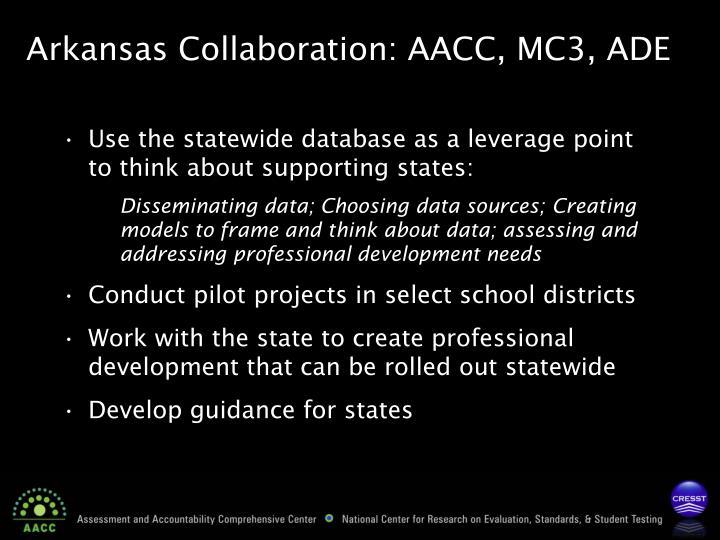 Arkansas Collaboration: AACC, MC3, ADE