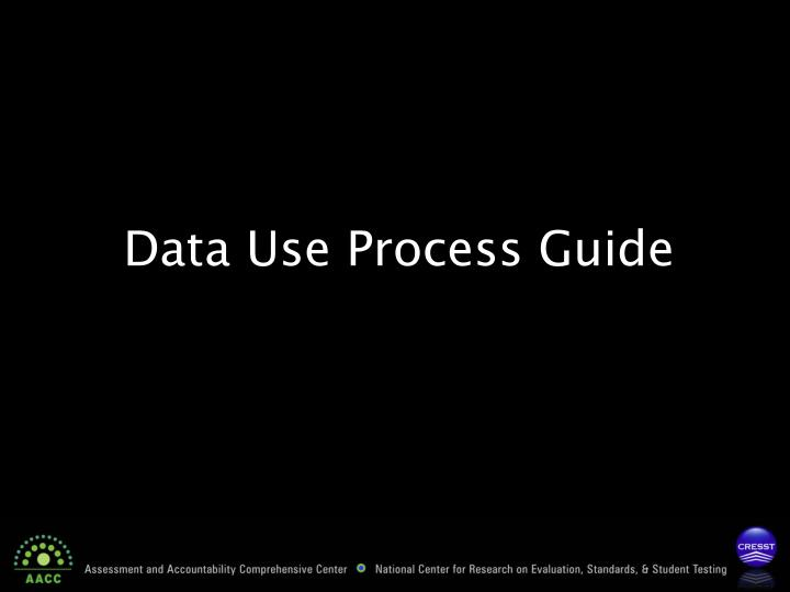 Data Use Process Guide