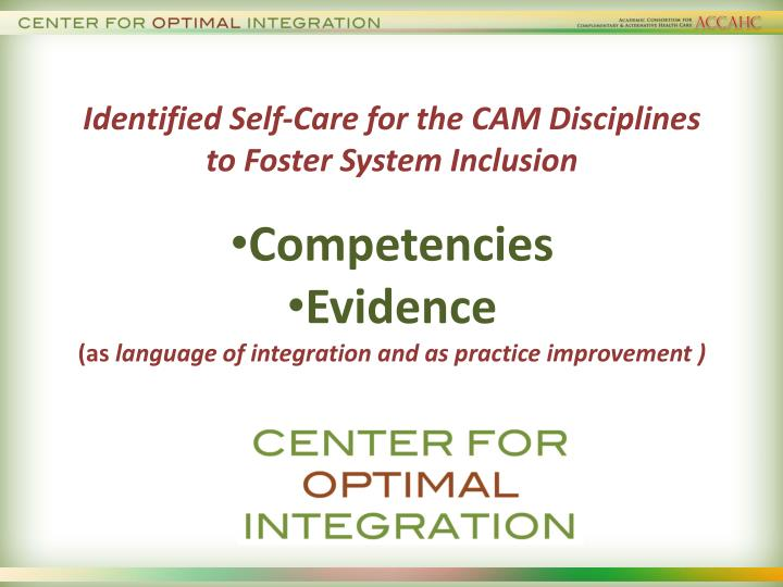 Identified Self-Care for the CAM Disciplines