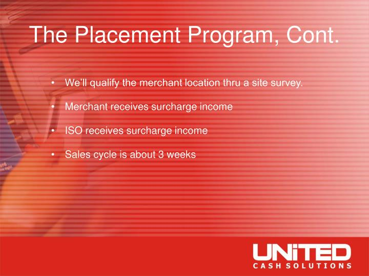 The Placement Program, Cont.