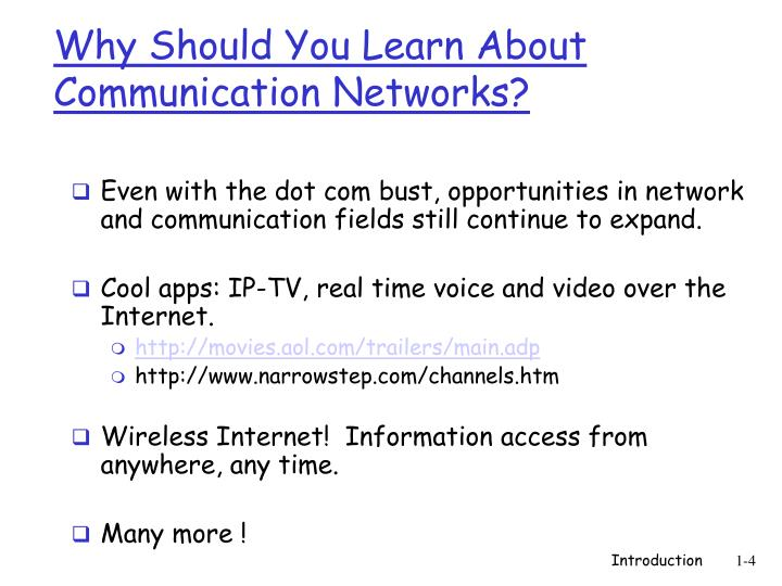 Why Should You Learn About Communication Networks?