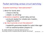 packet switching versus circuit switching1