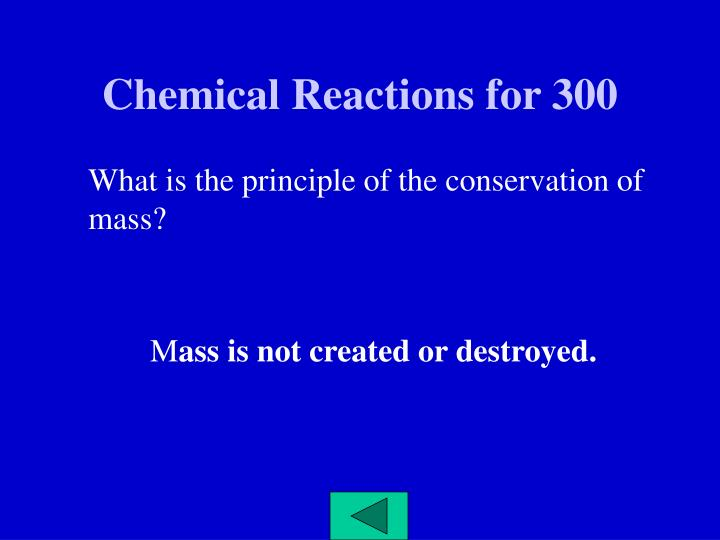Chemical Reactions for 300
