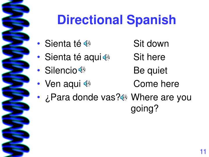 Directional Spanish
