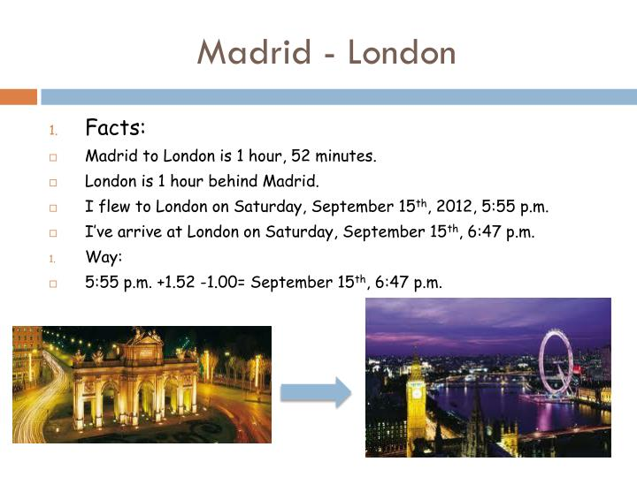 Madrid - London