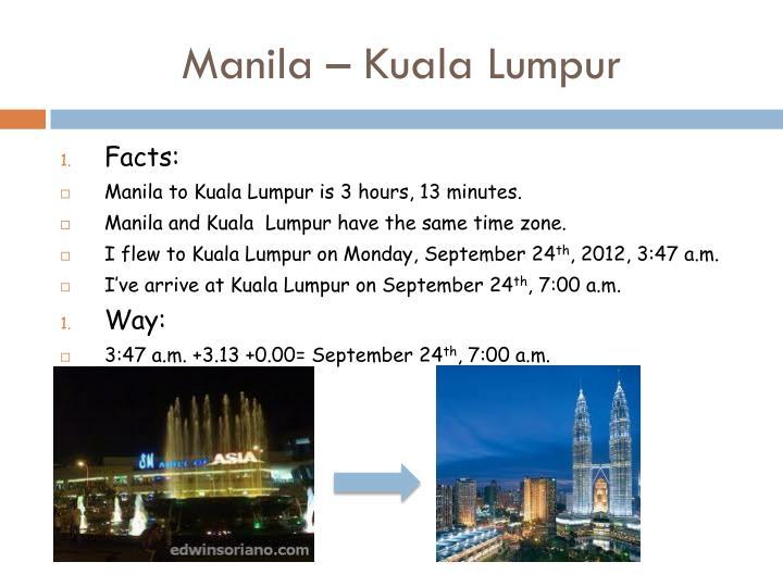 Manila – Kuala Lumpur