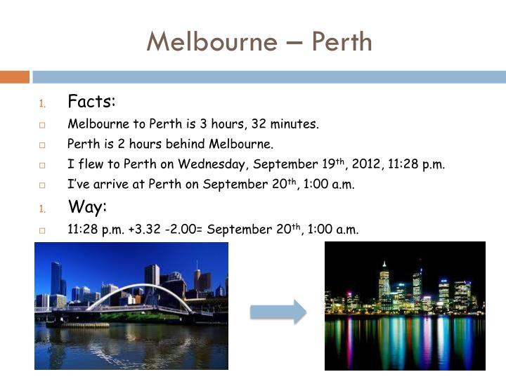 Melbourne – Perth