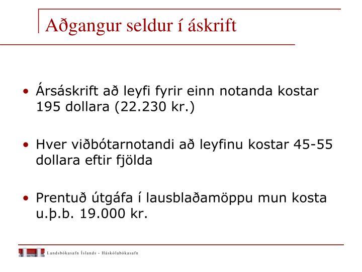 Aðgangur seldur í áskrift