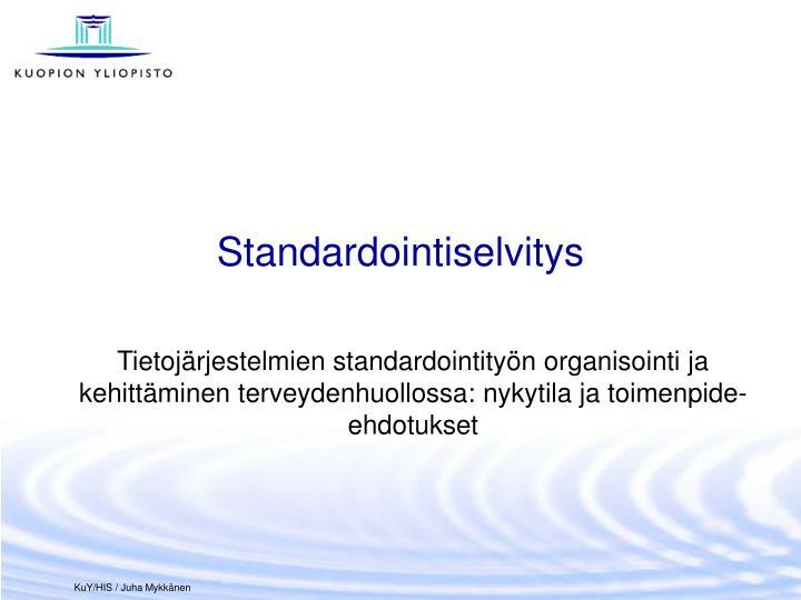 Standardointiselvitys