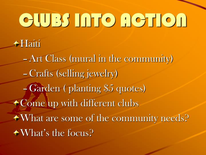 CLUBS INTO ACTION
