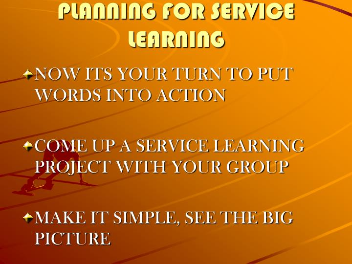 PLANNING FOR SERVICE LEARNING
