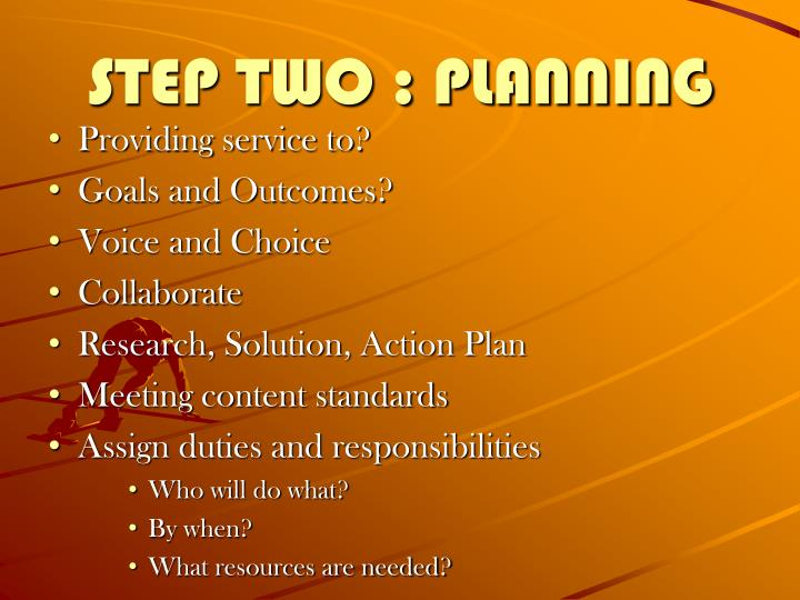 STEP TWO : PLANNING