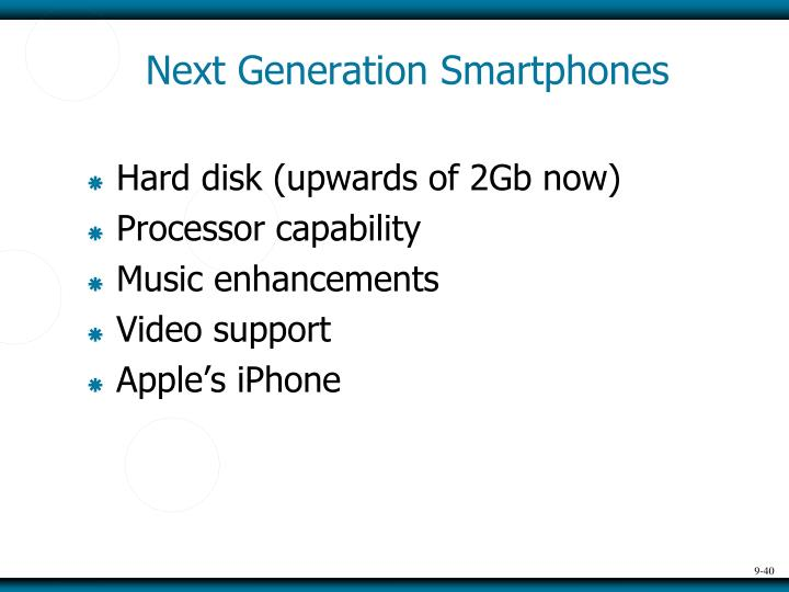 Next Generation Smartphones