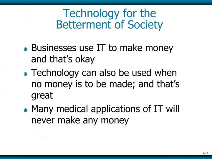 Technology for the Betterment of Society