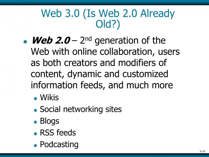 Web 3.0 (Is Web 2.0 Already Old?)
