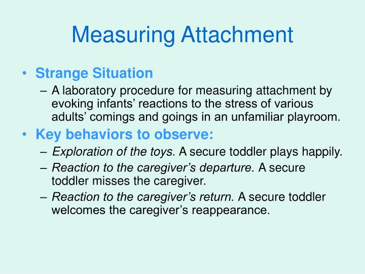 Measuring Attachment