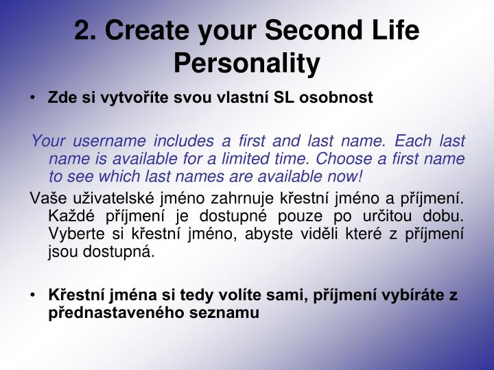 2. Create your Second Life Personality