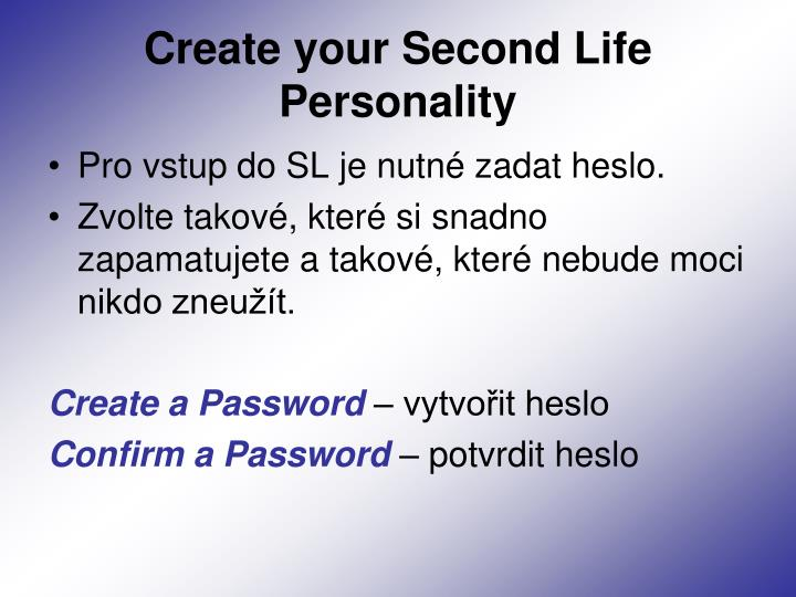 Create your Second Life Personality