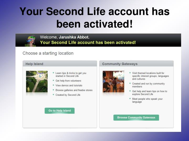 Your Second Life account has been activated!