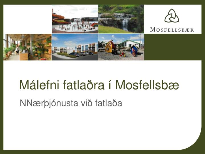 Málefni fatlaðra í Mosfellsbæ