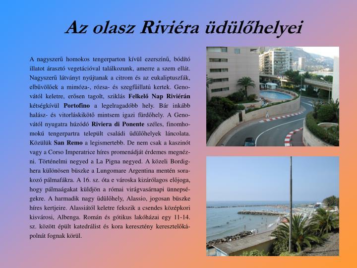 Az olasz Riviéra üdülőhelyei
