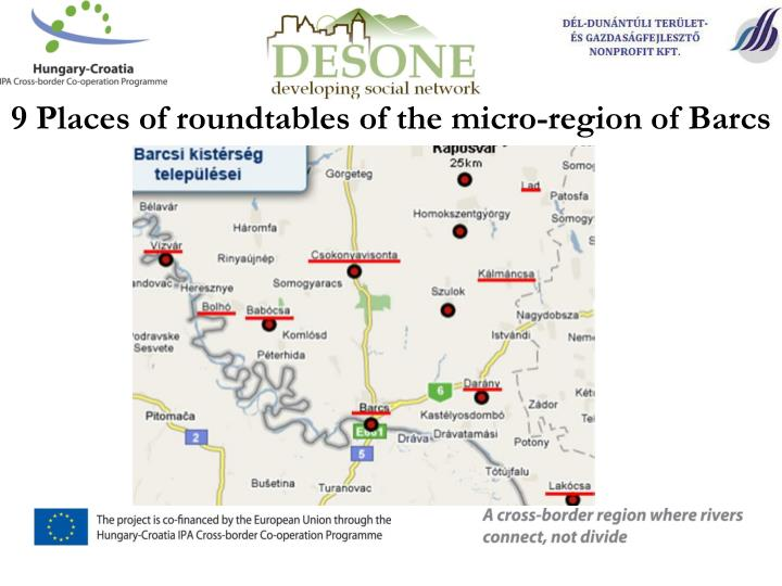 9 Places of roundtables of the micro-region of Barcs