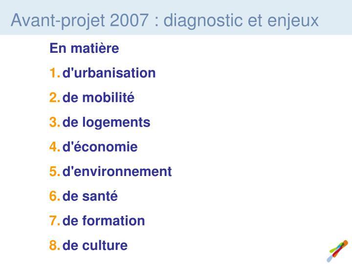 Avant-projet 2007 : diagnostic et enjeux