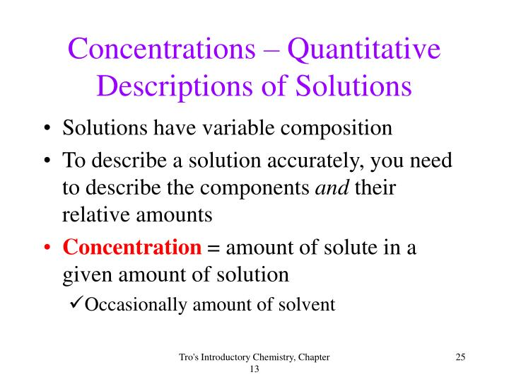 Concentrations – Quantitative Descriptions of Solutions