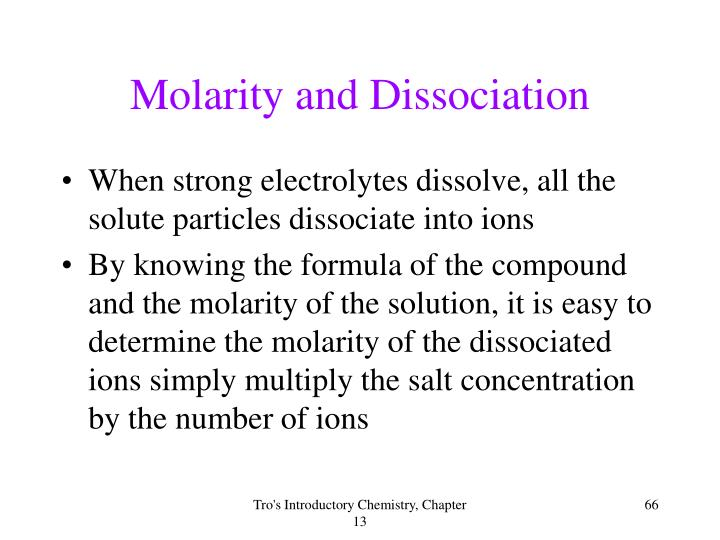 Molarity and Dissociation