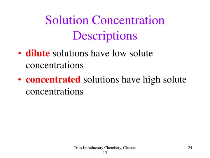 Solution Concentration Descriptions