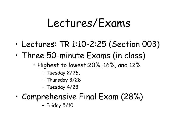 Lectures/Exams