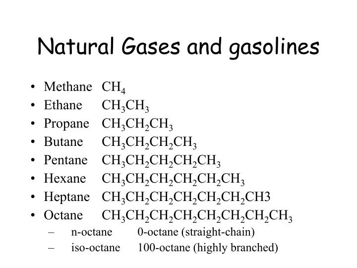 Natural Gases and gasolines