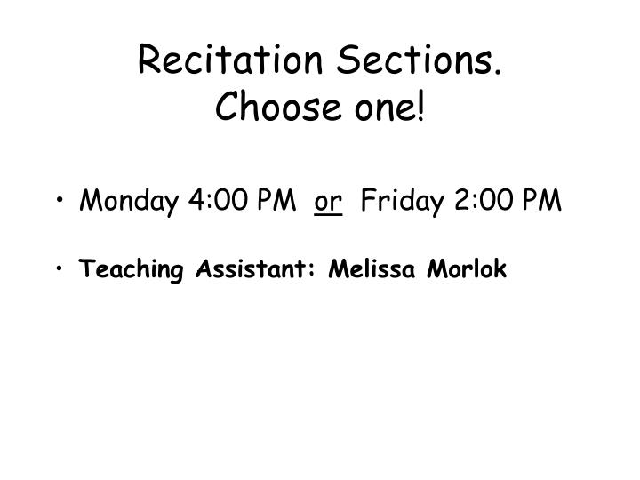 Recitation sections choose one